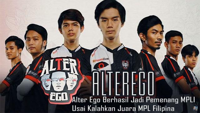 Alter Ego Berhasil Jadi Pemenang MPLI Usai Kalahkan Juara MPL Filipina