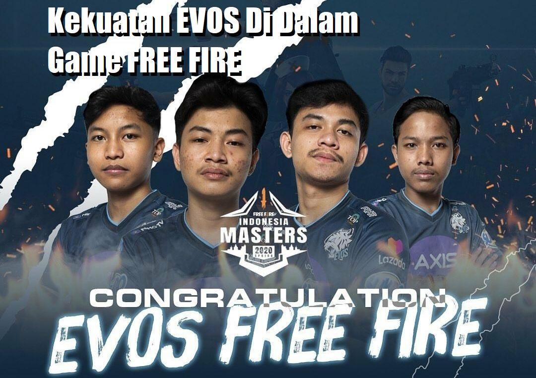 Kekuatan EVOS Di Dalam Game FREE FIRE