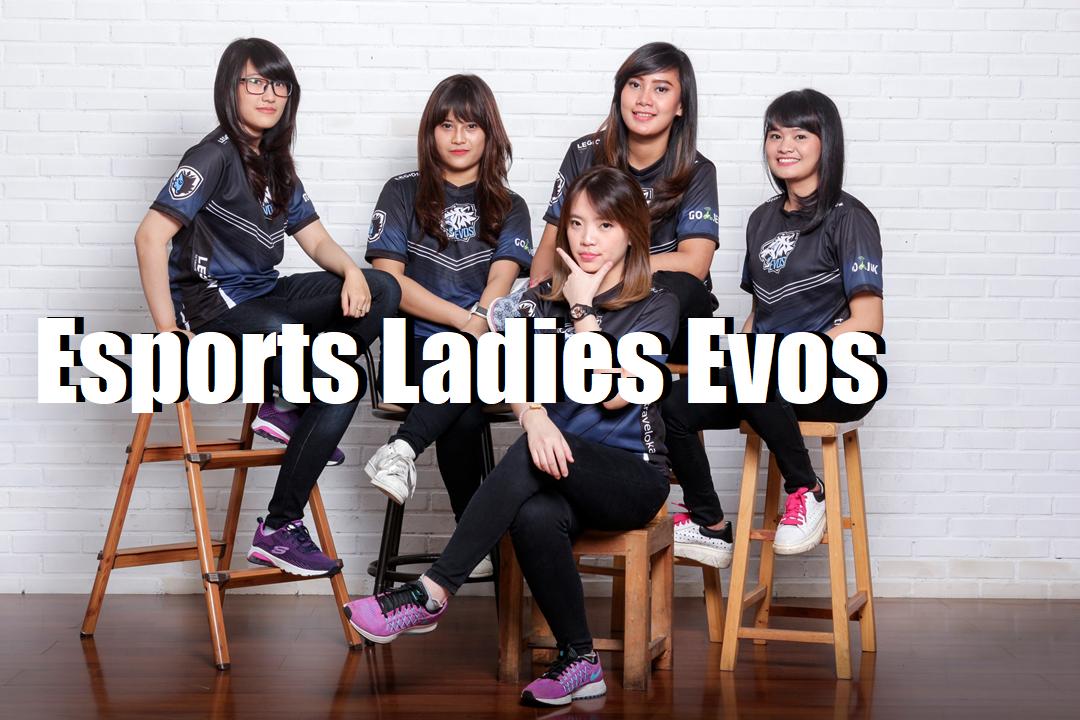 Esports Ladies Evos Indonesia Yang Cantik – Cantik