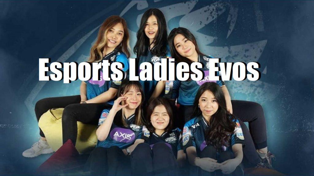 Esports Ladies Evos